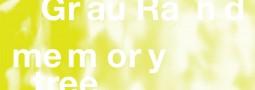 14.02. – 24.03.13<br>Gr au Ra n d